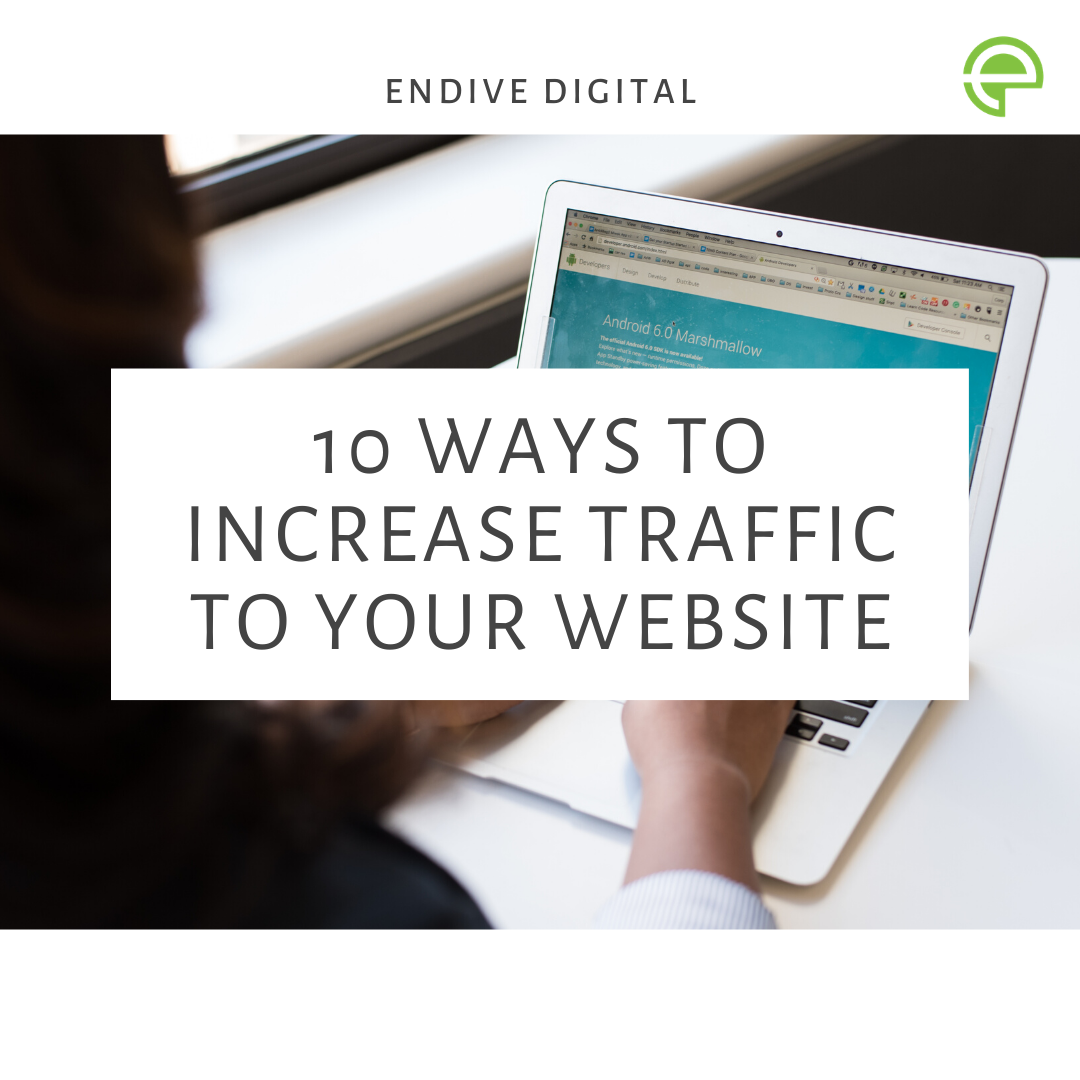 10 ways to increase traffic to your website