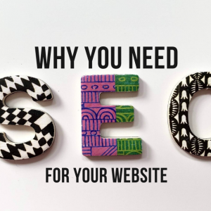 Reasons to use Search Engine Optimization (SEO) for your Website